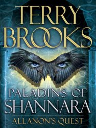 Allanon's Quest - Paladins of Shannara - Terry Brooks