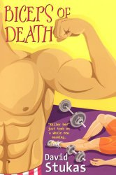 Biceps of Death - David Stukas